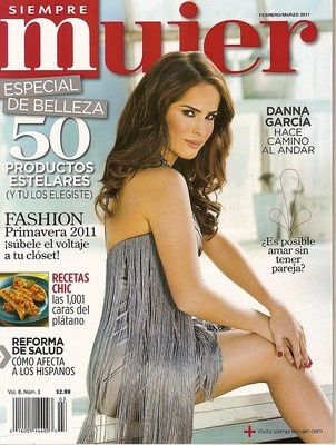 Spanish Siempre Mujer, DANNA GARCIA, February / March 2011~NEW