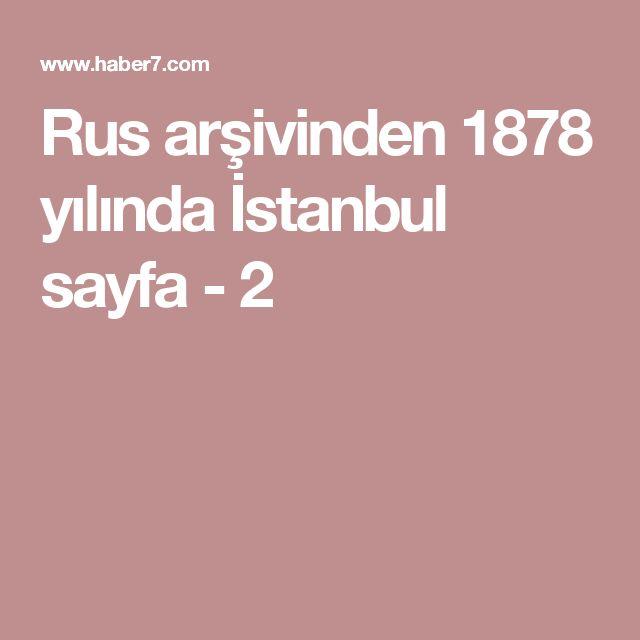 Rus arşivinden 1878 yılında İstanbul sayfa - 2