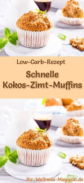 Low-Carb-Rezept für Kokos-Zimt-Muffins: Kohlenhydratarmes Frühstück - gesund, kalorienreduziert, ohne Getreidemehl ... #lowcarb #frühstück
