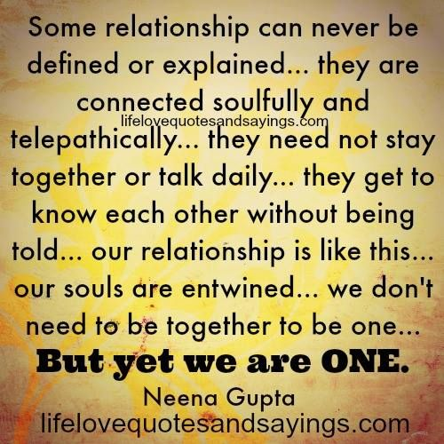 Love Each Other When Two Souls: Some Relationship Can Never Be Defined Or Explained… They