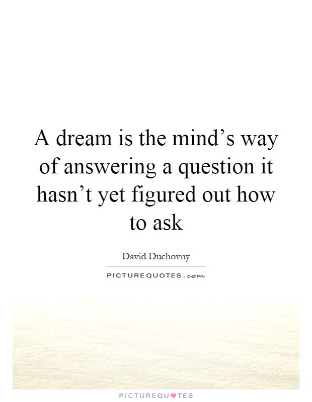 A dream is .... David Duchovny