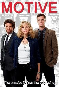 Motive - ABC Wed. 10pm pdt - A feisty Vancouver homicide detective tracks down the most cunning of killers by trying to figure out the motive to the crime.- Kristin Lehman, Louis Ferreira, Brendan Penny ...