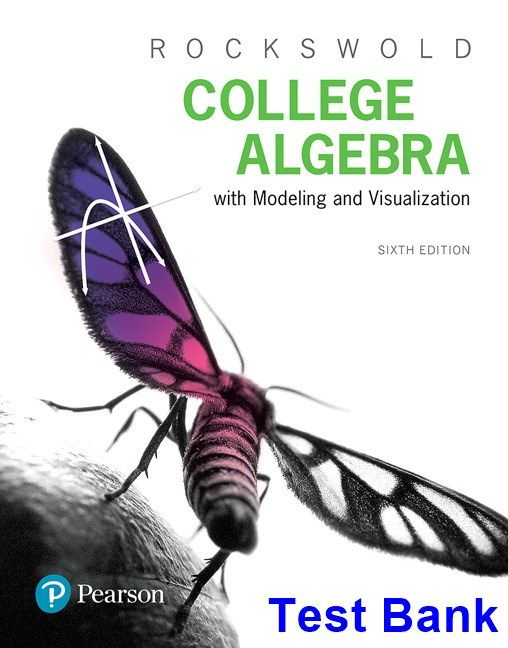 College Algebra With Modeling And Visualization 6th Edition
