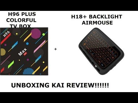 H96 Plus Colorful Version TV BOX και H18+ Backllight Airmouse Unboxing κ...