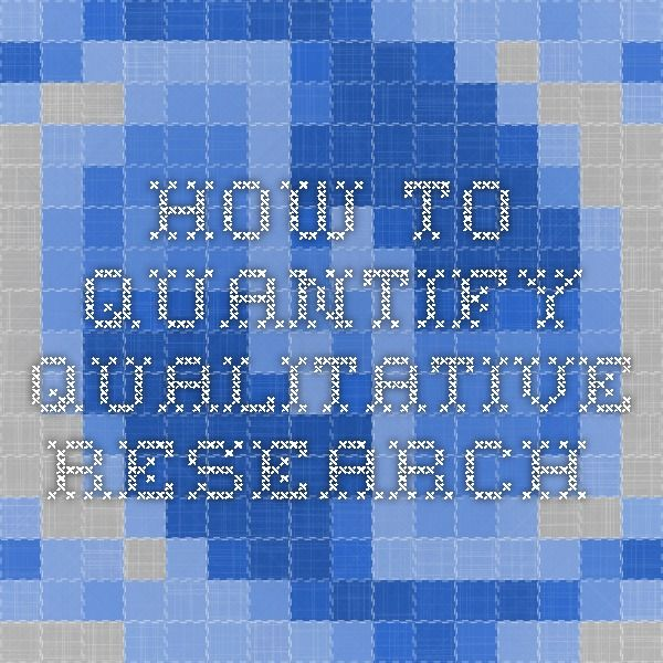 How to quantify qualitative research