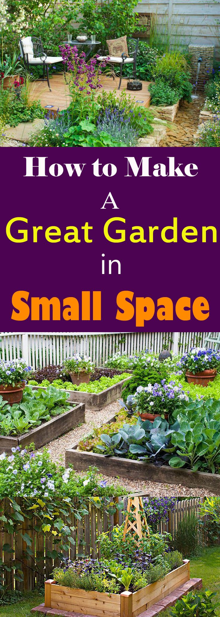 Marvelous How To Create A Great Garden In Small Space