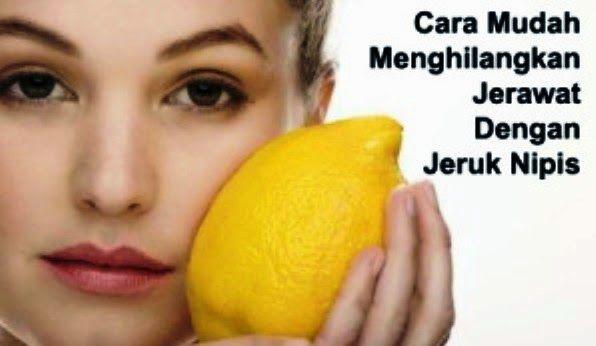 adapunc ara menghilangkan jerawat dengan jeruk nipis dapat anda baca secara lengkap pada blog kami http://trik-tips-sehat.blogspot.com/
