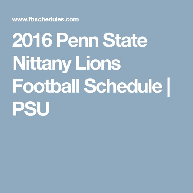 2016 Penn State Nittany Lions Football Schedule | PSU