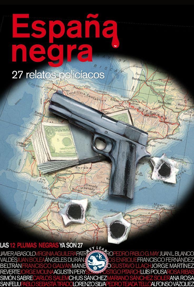 «España negra» es la última compilación de relatos policíacos del colectivo 12 Plumas Negras: 27 relatos de otros tantos autores en 400 páginas de literatura criminal, editados por Rey Lear. http://www.veniracuento.com/