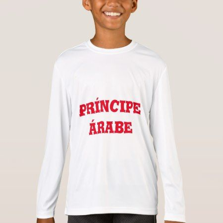 príncipe árabe  -arabian prince ln Spanish T-Shirt - tap, personalize, buy right now!