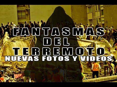 Los Fantasmas del Terremoto de México 19 Septiembre 2017 (NUEVOS VIDEOS) l Pasillo Infinito - YouTube