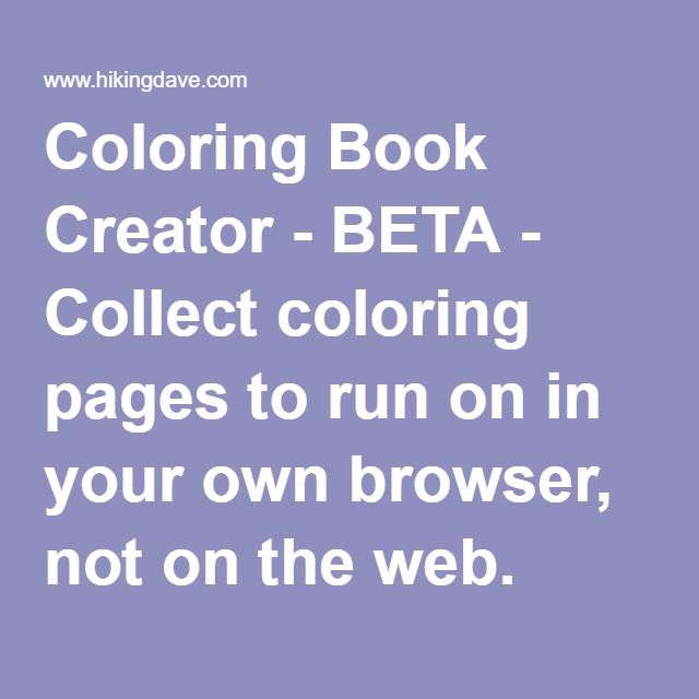 coloring book creator beta collect coloring pages to run on in your own browser - Coloring Book Creator