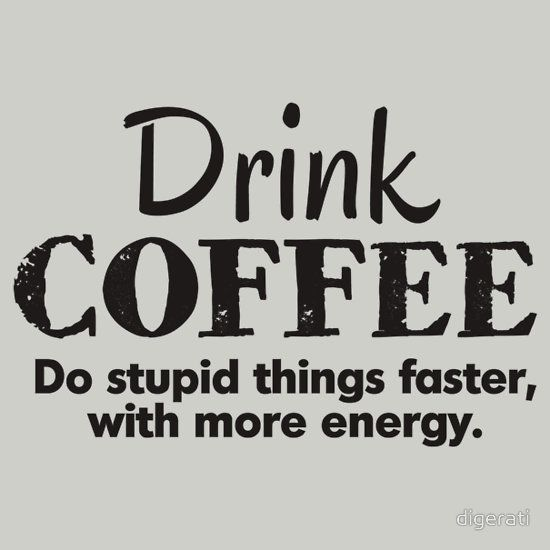 Quotes About Saying Stupid Things: 25+ Best Coffee Meme Ideas On Pinterest