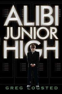 Alibi Junior High: by Greg Logsted Thirteen-year-old Cody Saron speaks five languages and has traveled to every corner of the globe with his father, an undercover CIA agent. Cody knows how to pick a lock or follow a trail, but he has no idea how to fit in with regular kids...