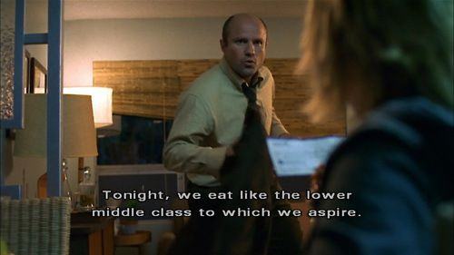 Veronica Mars quote. I love her dad; he's hilarious!