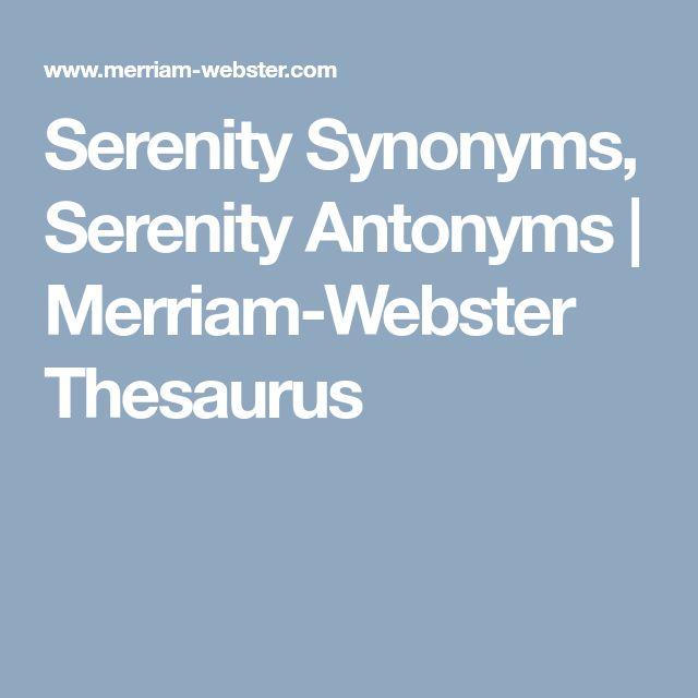 Serenity Synonyms Antonyms Merriam Webster Thesaurus