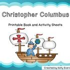 In 1492, Columbus sailed the ocean blue!   This printable book set is perfect for honoring Christopher Columbus in your classroom!  This set includ...