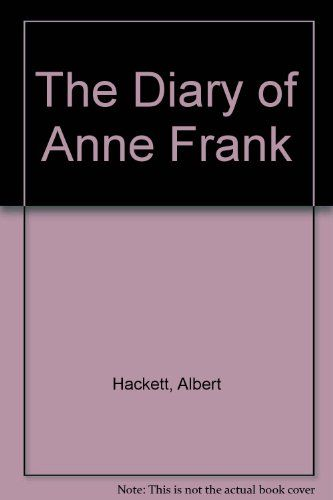 The Diary of Anne Frank by Albert Hackett http://amzn.to/2mCg3Ev