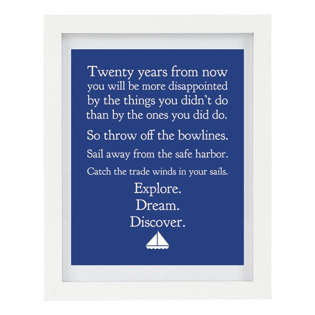 Explore, Dream, Discover, Mark Twain Quote, Typography Print, Sailboat, Blue Home Decor, Inspirational Quote, 8 x 10. $15.00, via Etsy.