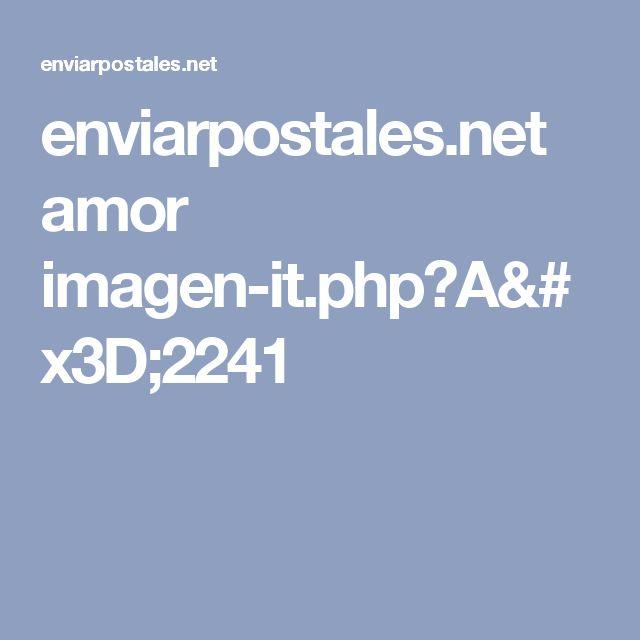 enviarpostales.net amor imagen-it.php?A=2241
