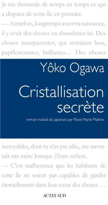 #VendrediLecture de @chlorin_e : Cristallisation secrète de Yoko Ogawa. Un très bon livre de la sélection de janvier de @BibNum2Paris, merci à eux ! #VendrediLecture @Bookeen