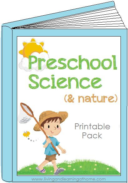 Living and Learning at Home: Preschool Science Printable Pack