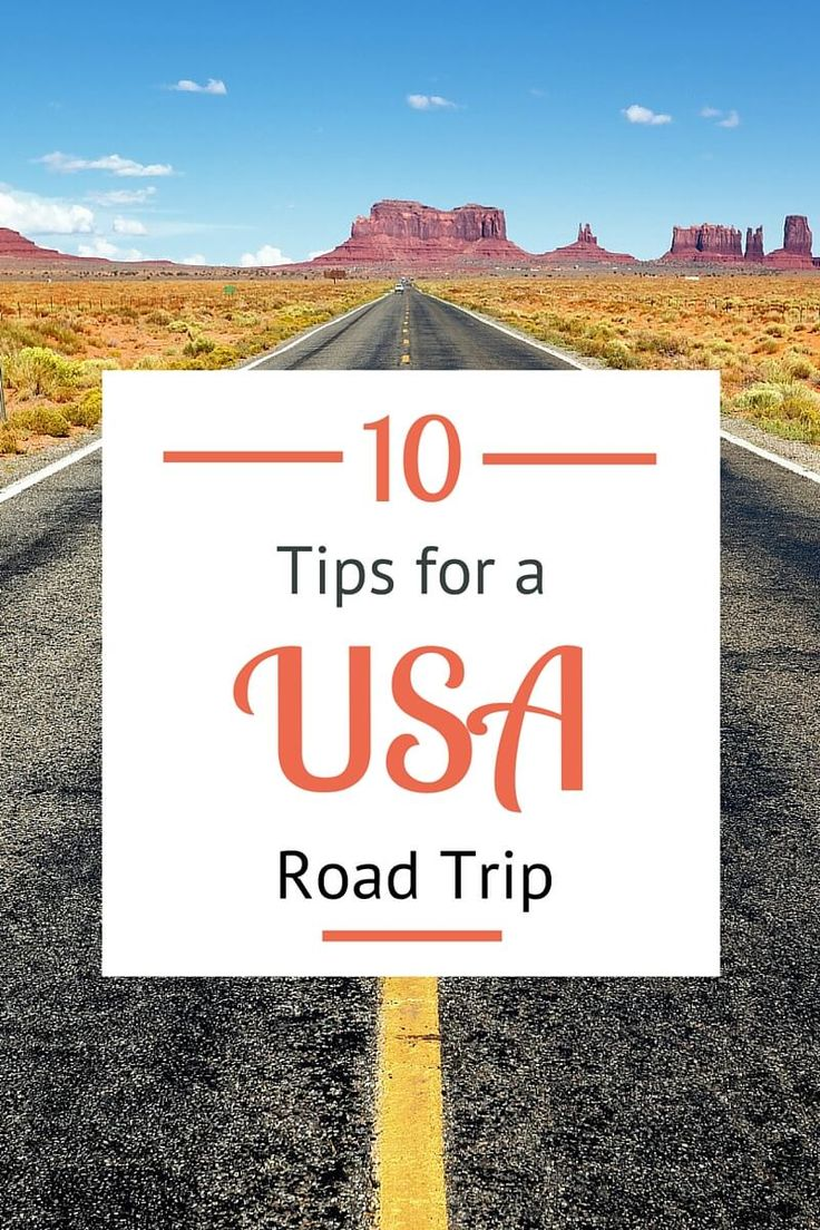 Are you planning a USA road trip? Here's 10 things you should know!