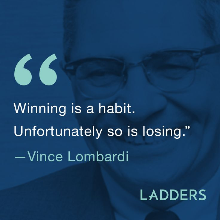 """Winning is a habit. Unfortunately, so is losing."" —Vince Lombardi #quote #inspo #inspirationalquote"