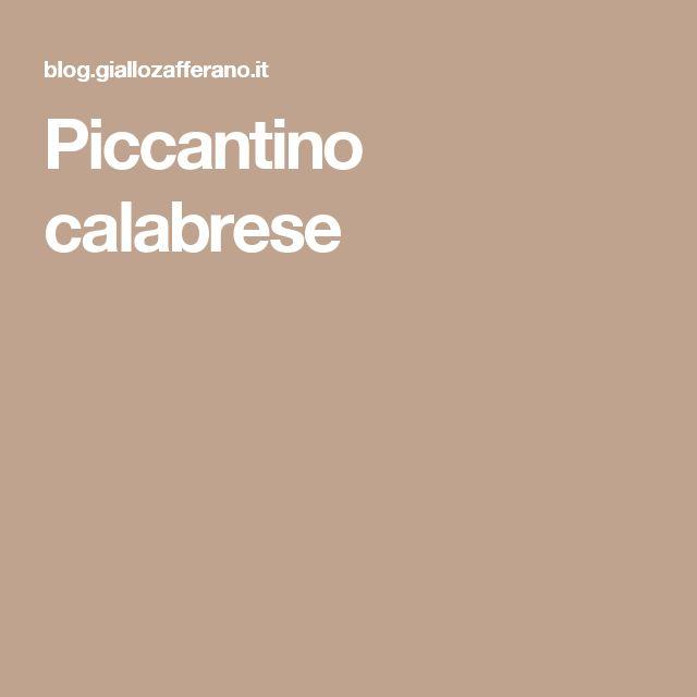 Piccantino calabrese