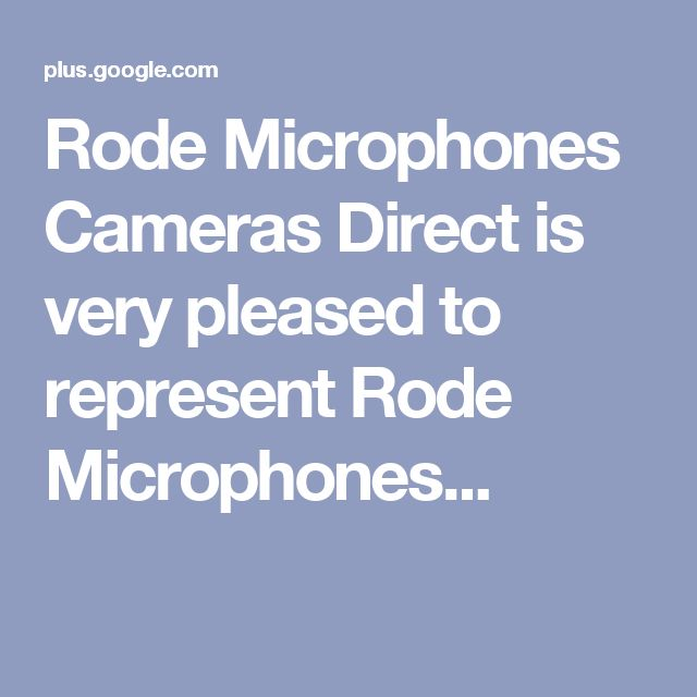 Rode Microphones  Cameras Direct is very pleased to represent Rode Microphones...
