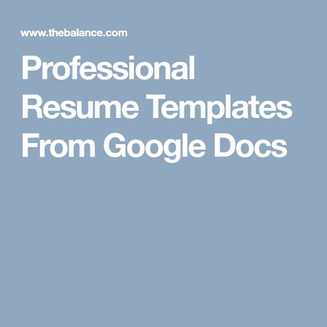 Professional Resume Templates From Google Docs