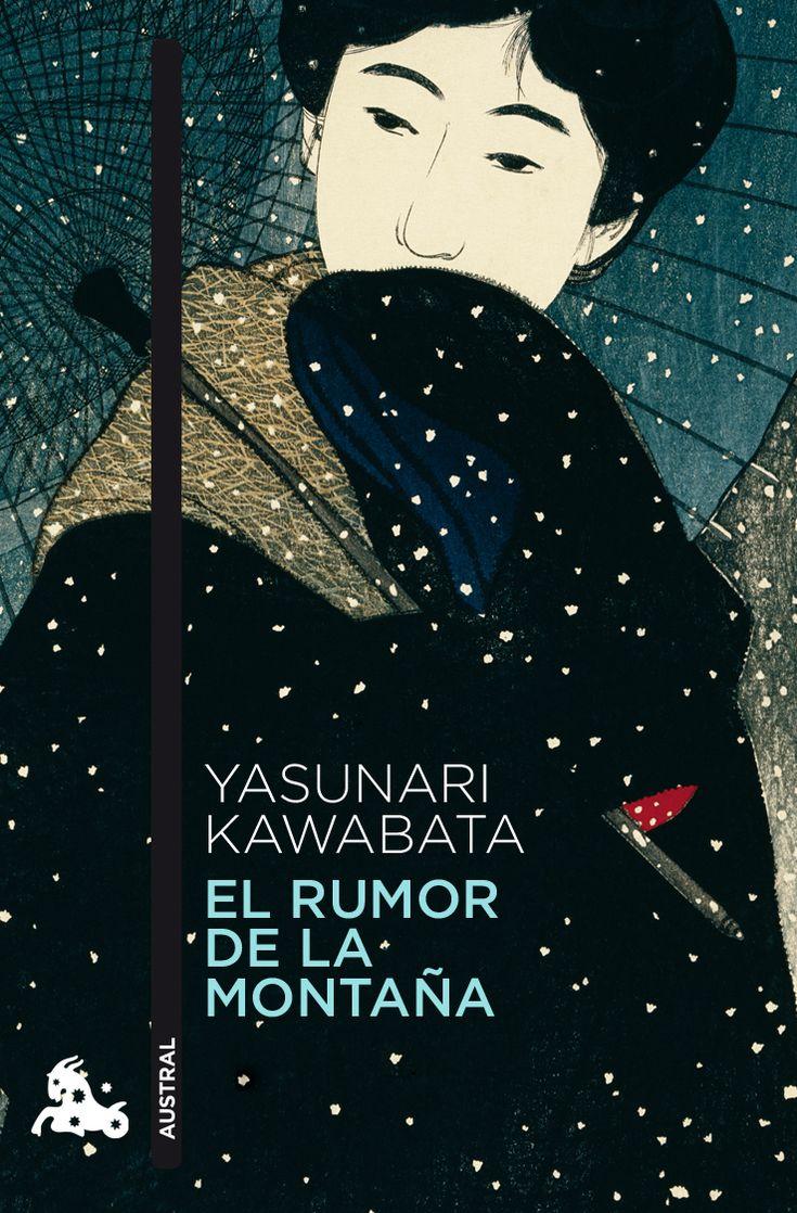 El rumor de la montaña / Yasunari Kawabata ; traducción del japonés de Amalia…