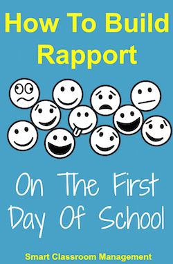 Smart Classroom Management: How To Build Rapport On The First Day Of School