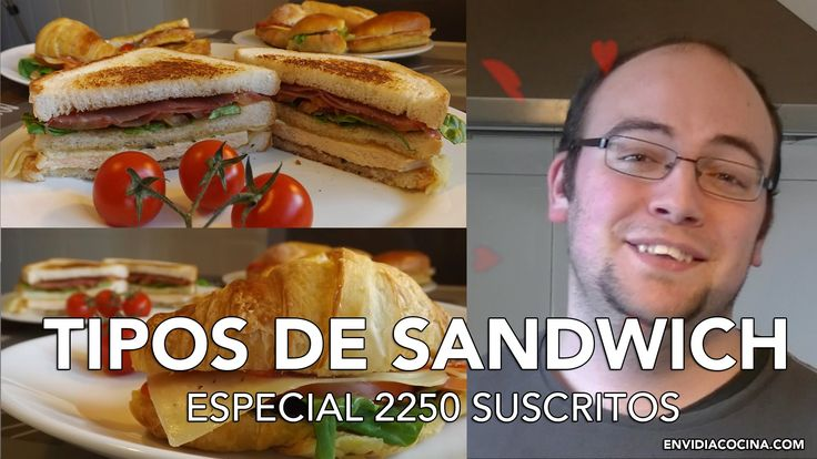 Ideas para Sandwiches Calientes y Fríos | ¡Especial 2250 Suscritos! | Ti...