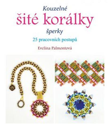 Kniha Kouzelné šité korálky šperky | bux.cz