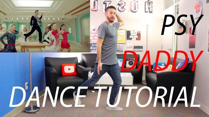 PSY DADDY DANCE TUTORIAL | Learn PSY Daddy Choreography