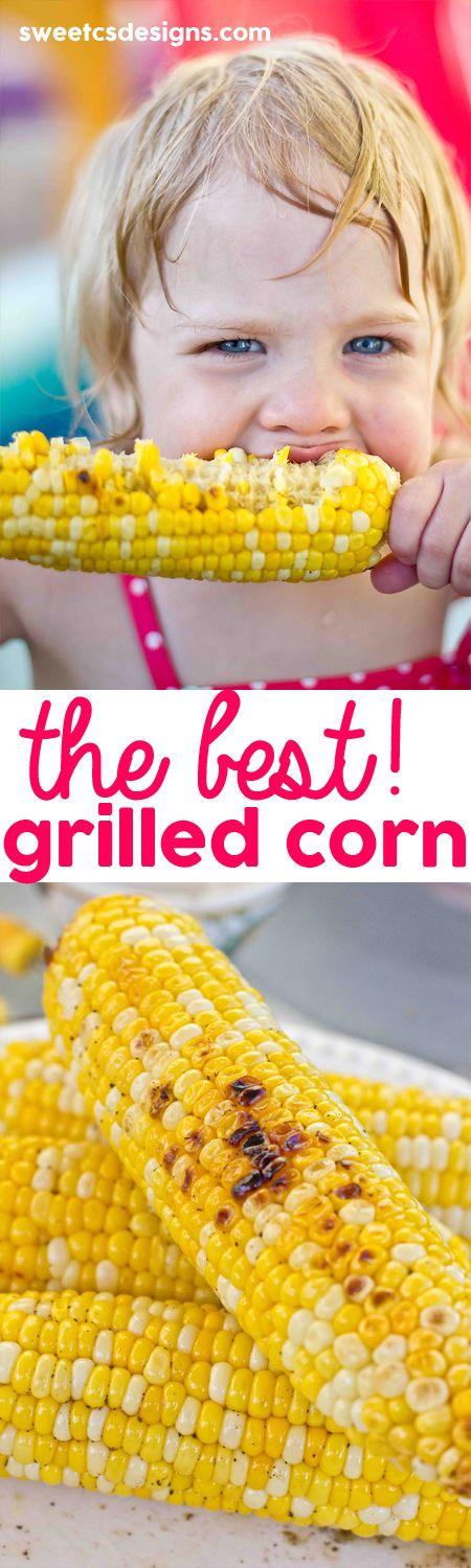 The best grilled corn on the cob recipe- incredibly easy, and makes the most soft,  juicy corn ever!