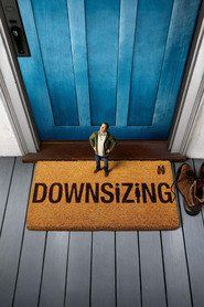 Downsizing (free new movies online)