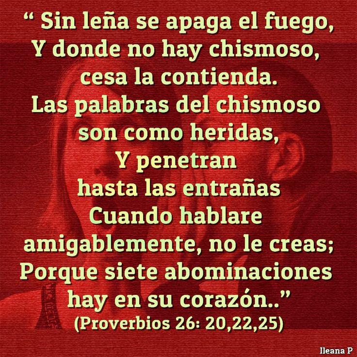 Proverbios 26:20,22,25