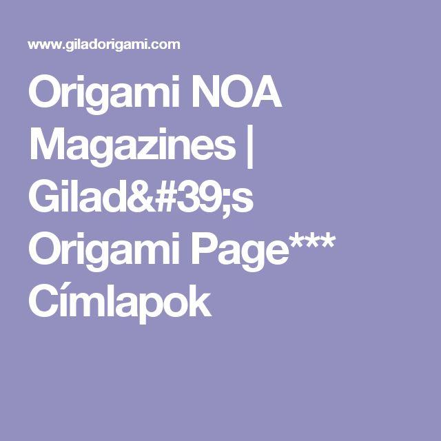 Origami NOA Magazines | Gilad's Origami Page*** Címlapok