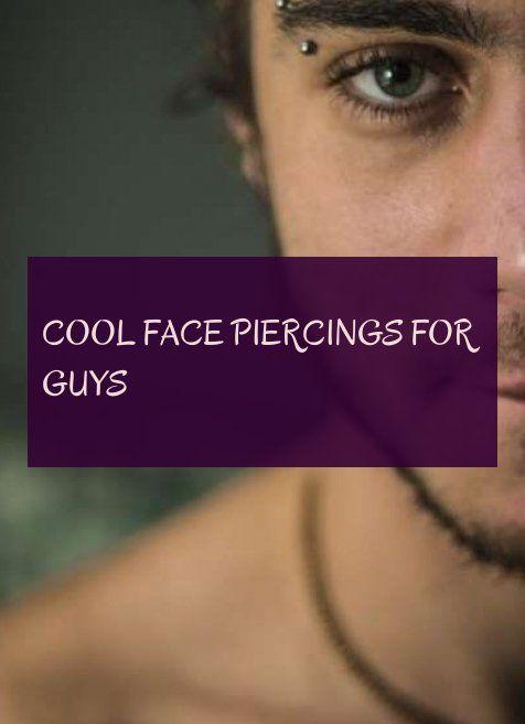 coole Piercings für Jungs & coole Piercings für Jungs & #cool #face #piercin …   – Piercings