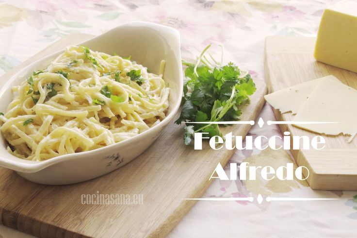 Post by Mery Fettuccine Alfredo – Receta original paso a paso con Video on Cocina Sana