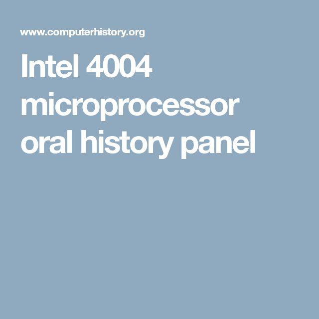 Intel 4004 microprocessor oral history panel