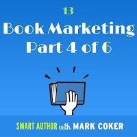 Smashwords: 25 Book Promotion Tips - Part Four in the Smart Au...