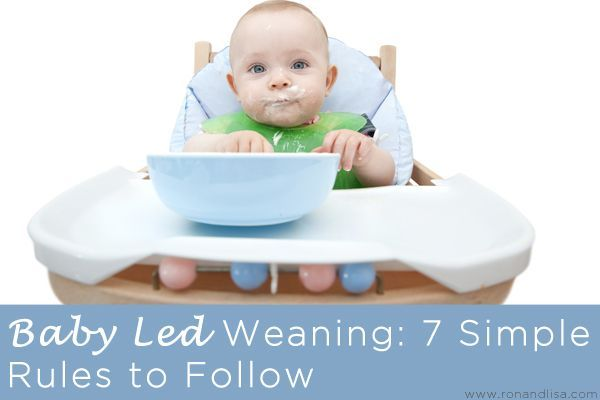 Baby Led Weaning: 7 Simple Rules to Follow!- I have done this method with both of my girls and have LOVED it! They're better eaters because of it.