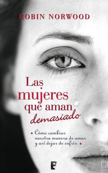 Libro: Las mujeres que aman demasiado