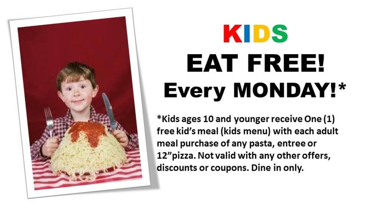 Kids eat FREE every Monday! Kids eat free, Free kids meals
