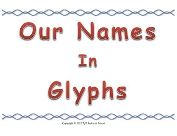This is a fun back to school activity.The word glyph means a hieroglyphic character or symbol; a pictograph. This activity has students decorate their name using a glyph chart. The graphic symbols that the students put inside the letters of their names tell the story of who they are.In the past I have done glyph activities with my students using faces: a round face for a boy and a oval face for a girl, adding features for each area (3 straight hairs for 3 brothers, 3 curly hairs for 3…