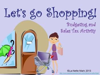 Let's Go Shopping - Budgeting and Sales Tax Activity