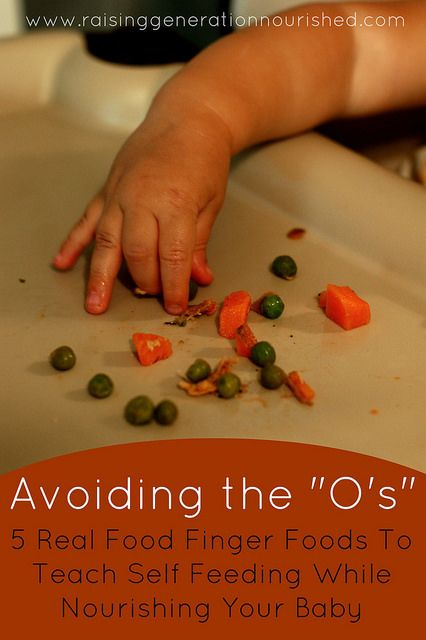 "Avoiding The ""O's"" :: 5 Real Food Finger Foods To Teach Self Feeding While Nourishing Your Baby - Raising Generation Nourished"